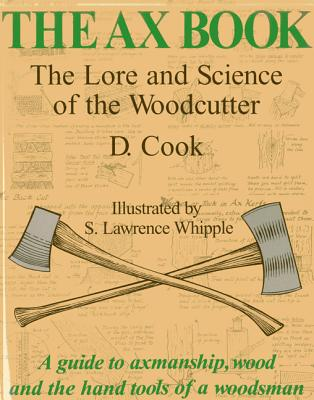 The Ax Book By Cook, Dudley/ Whipple, S. Lawrence (ILT)