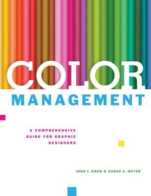 Color Management By Drew, John/ Meyer, Sarah